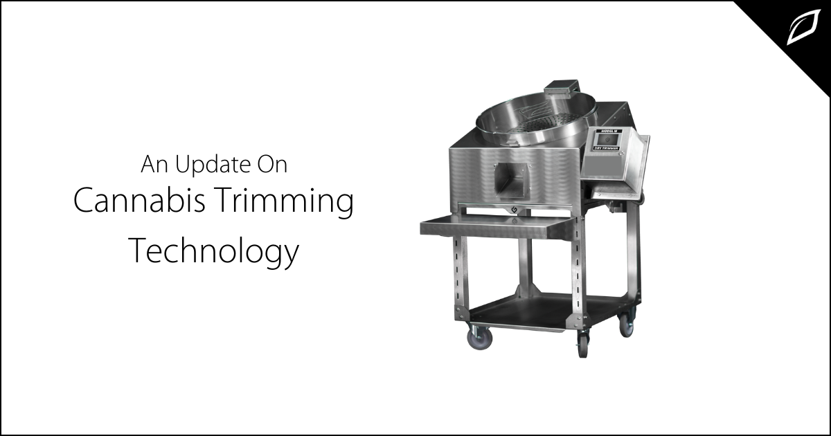 An Update On Cannabis Trimming Technology