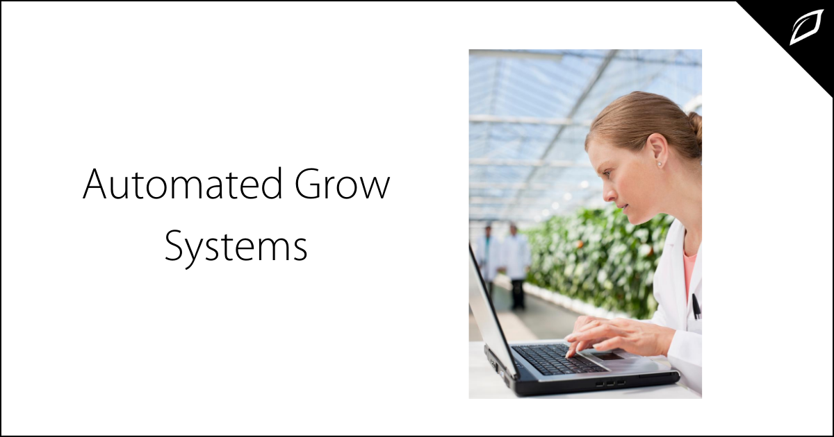 Automated Grow Systems