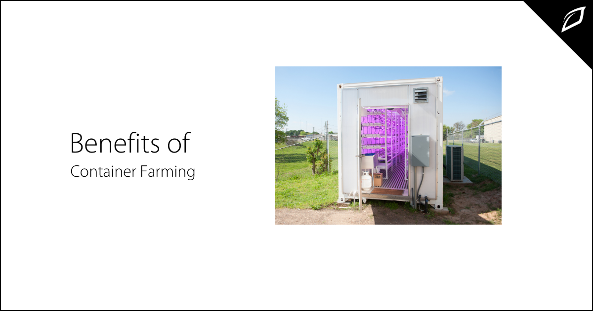 Benefits of Container Farming.