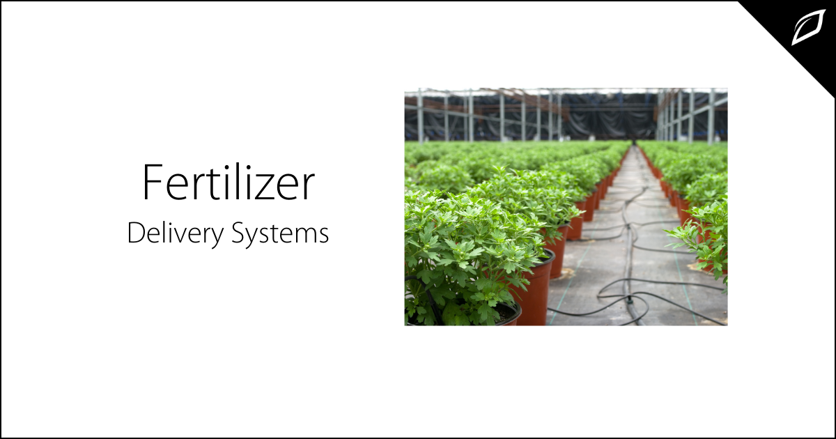 Fertilizer Delivery Systems