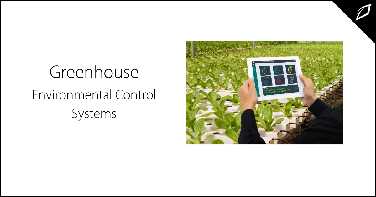 Greenhouse Environmental Controller Systems