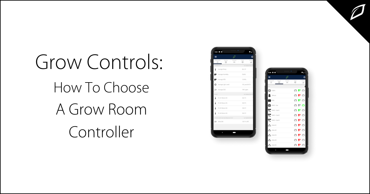 Grow Controls_ How To Choose A Grow Room Controller