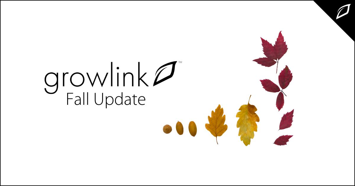 Growlink Fall Update