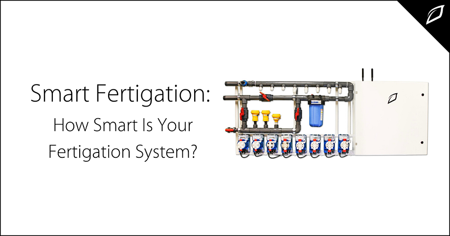 How Smart Is Your Fertigation System?