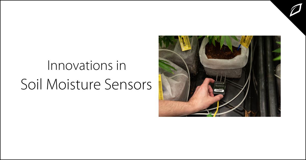 Innovations in Soil Moisture Sensors