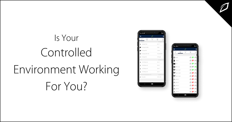 Is Your Controlled Environment Working?