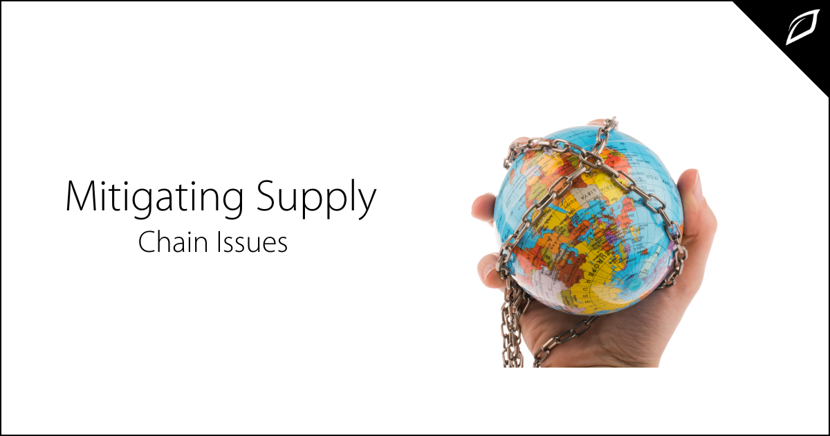 Mitigating Supply Chain Issues